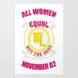 Best-Women-Born-On-November-02-Scorpio---Sao-chép Art Print