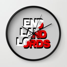 End Landlords Wall Clock