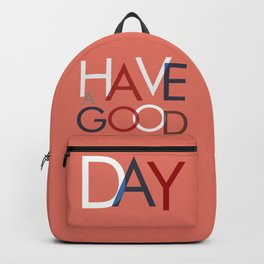 Have a good day- coral typography Backpack