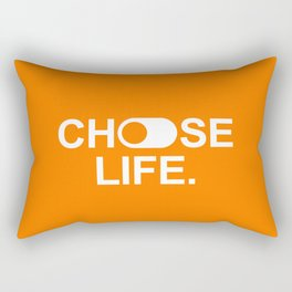 Choose life. Rectangular Pillow