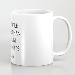 Aristotle Quote - The whole is more than the sum of its parts Coffee Mug