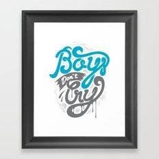 Boys Don't Cry Framed Art Print