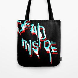 dead inside Tote Bag