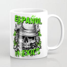 Espanol for Mexico Skull Coffee Mug