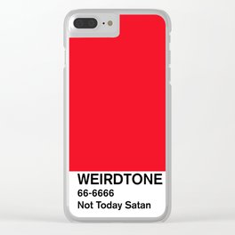 Not Today Satan Red Clear iPhone Case