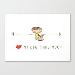 I love my dog boy Canvas Print