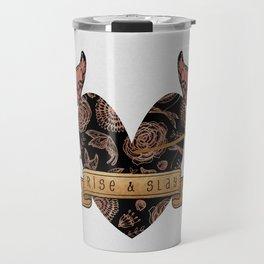 Rise & Slay Travel Mug