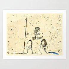 Got Love? Art Print