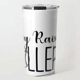 BASEBALL SOFTBALL LOVE print BASEBALL RAISING BALLERS TEE Travel Mug