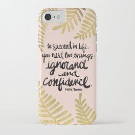 Ignorance & Confidence #2 iPhone Case