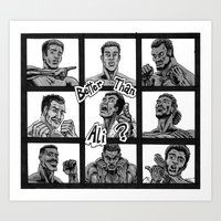 Better Than Ali? Art Print