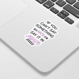 Say It in French Sticker