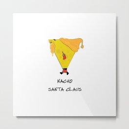 Nacho Santa Claus Metal Print