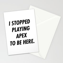 I Stopped Playing To Be Here Stationery Cards