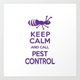 Funny Exterminator Art Print