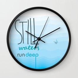 Still waters run deep Wall Clock