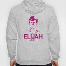I'm an Elijah Hoody