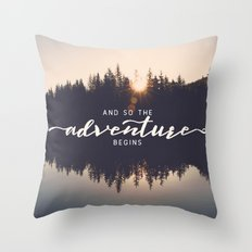 And So the Adventure Begins II Throw Pillow