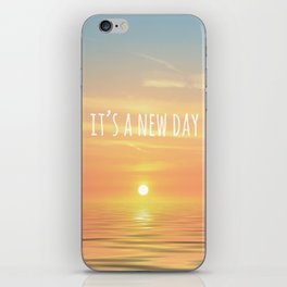 It's A New Day (Typography) iPhone Skin