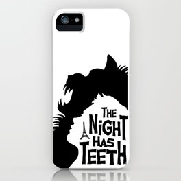 The Night Has Teeth iPhone Case