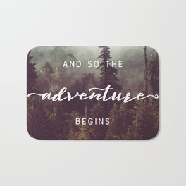 And So The Adventure Begins - Pacific Northwest Bath Mat