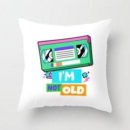 I'm Not Old - Retro neon nostalgic Cassette 80s 90s Gift Throw Pillow