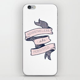 Nevertheless She Persisted iPhone Skin