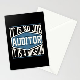 Auditor  - It Is No Job, It Is A Mission Stationery Cards