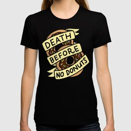 Death Before No Donuts T-shirt
