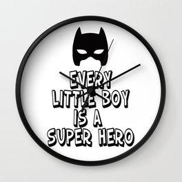 Every Little Boy is a Super Hero Wall Clock