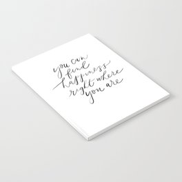 Happiness Is Where You Are Notebook