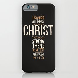 I Can Do All Things Through Christ Bible Verse iPhone Case