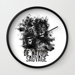DE NATURE SAUVAGE Wall Clock