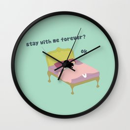 Stay Forever Wall Clock