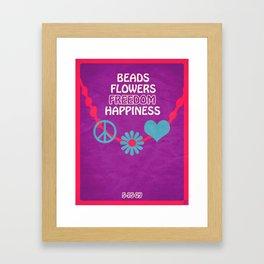 Beads, Flowers, Freedom, Happiness Framed Art Print