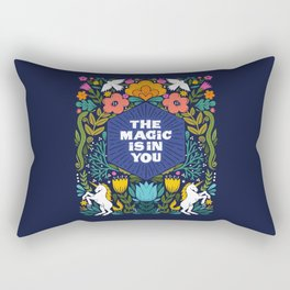 the magic is in you Rectangular Pillow