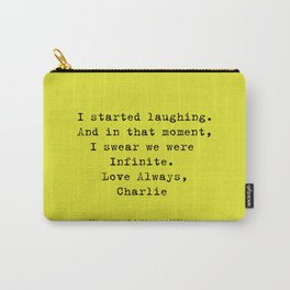 Perks of Being a Wallflower  Carry-All Pouch