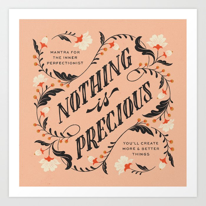 Mantra for the Perfectionist Art Print