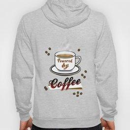 Powered By Coffee! Hoody