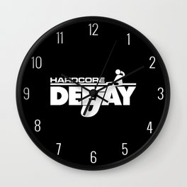 Hardcore DeeJay Music Quote Wall Clock