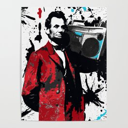 ABRAHAM LINCOLN INK SPLASH RED MAKE MUSIC NOT WAR Poster