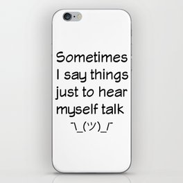 I Have No Inner Monologue iPhone Skin