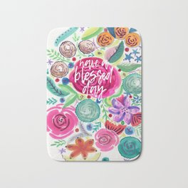 Have a Blessed Day Watercolor Florals Bath Mat