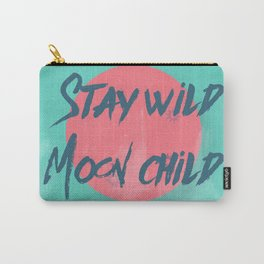 Stay wild moon child (tuscan sun) Carry-All Pouch