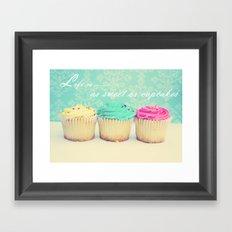 Life is as Sweet as Cupcakes Framed Art Print