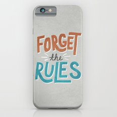 Forget the Rules iPhone 6s Slim Case