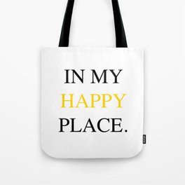 Happy Place Yellow Tote Bag