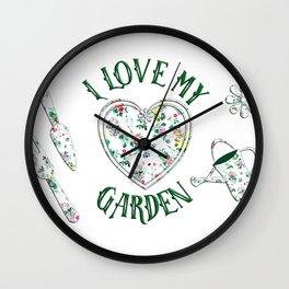 I Love My Garden Wall Clock