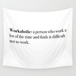 workaholic Wall Tapestry