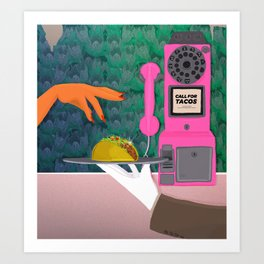 Taco Tuesday or forever Art Print